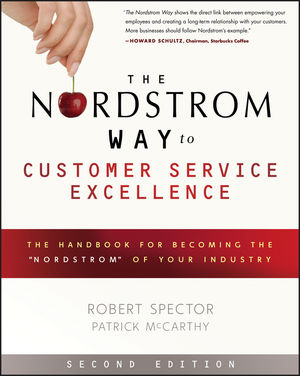 "The Nordstrom Way to Customer Service Excellence: The Handbook For Becoming the ""Nordstrom"" of Your Industry, 2nd Edition (111823653X) cover image"