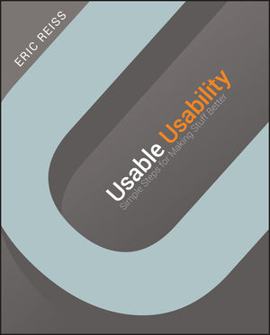 Usable Usability: Simple Steps for Making Stuff Better (111824043X) cover image