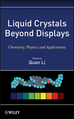 Liquid Crystals Beyond Displays: Chemistry, Physics, and Applications (111825953X) cover image
