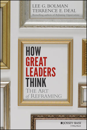 How Great Leaders Think: The Art of Reframing (111828223X) cover image