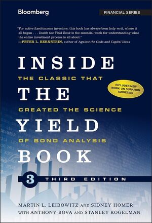 Inside the Yield Book: The Classic That Created the Science of Bond Analysis, 3rd Edition