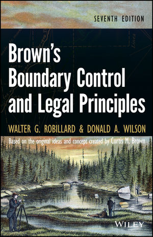 Brown's Boundary Control and Legal Principles, 7th Edition