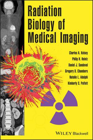 Radiation Biology of Medical Imaging (111851713X) cover image