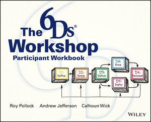 The 6Ds Workshop Live Workshop Participant Workbook (111864803X) cover image