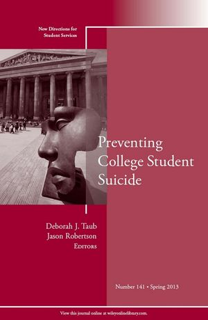 Preventing College Student Suicide: New Directions for Student Services, Number 141 (111869483X) cover image