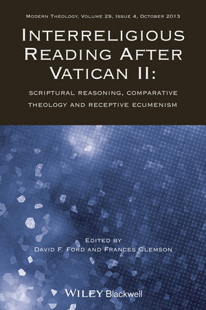 Interreligious Reading After Vatican II: Scriptural Reasoning, Comparative Theology and Receptive Ecumenism (111871623X) cover image