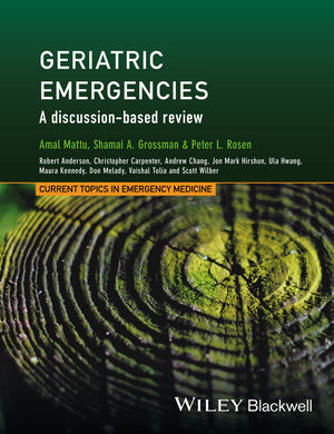 Geriatric Emergencies: A Discussion-based Review (111875333X) cover image