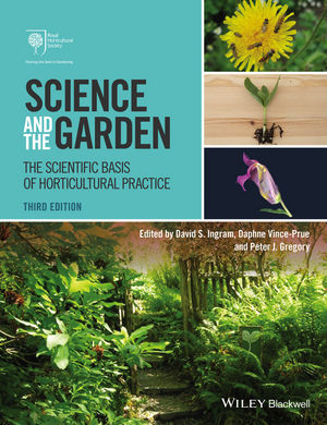 Science and the Garden: The Scientific Basis of Horticultural Practice, 3rd Edition