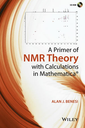 A Primer of NMR Theory with Calculations in Mathematica (111905303X) cover image