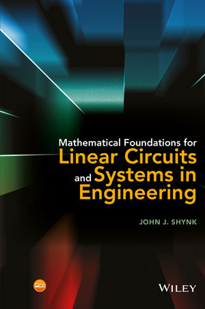 Mathematical Foundations for Linear Circuits and Systems in Engineering (111907343X) cover image