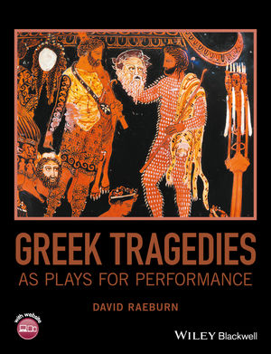 Greek Tragedies as Plays for Performance (111908993X) cover image