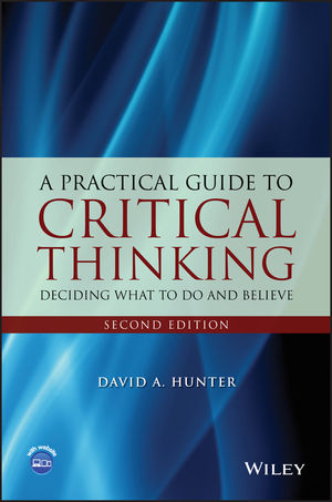 A Practical Guide to Critical Thinking: Deciding What to Do and Believe, 2nd Edition (111909433X) cover image