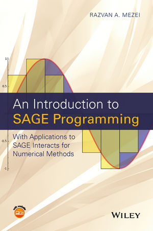 An Introduction to SAGE Programming: With Applications to SAGE Interacts for Numerical Methods (111912283X) cover image