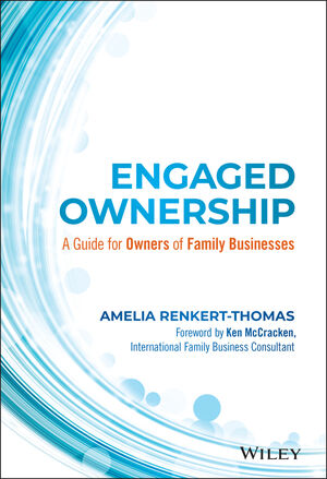 Book Cover Image for Engaged Ownership: A Guide for Owners of Family Businesses