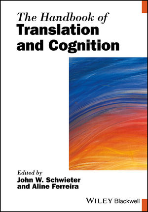 The Handbook of Translation and Cognition (111924143X) cover image