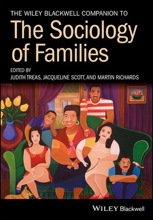 The Wiley Blackwell Companion to the Sociology of Families (111940603X) cover image