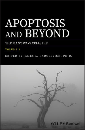 Apoptosis and Beyond: The Many Ways Cells Die