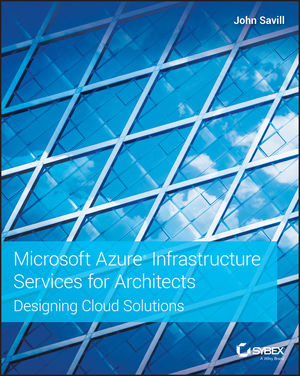 Microsoft Azure Infrastructure Services for Architects:: Designing Cloud Solutions