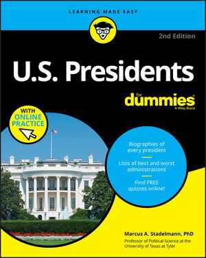US Presidents For Dummies, 2nd Edition with Online Practice