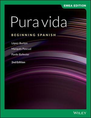 Pura vida: Beginning Spanish, 2nd Edition, EMEA Edition