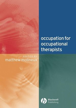 Occupation for Occupational Therapists (140510533X) cover image