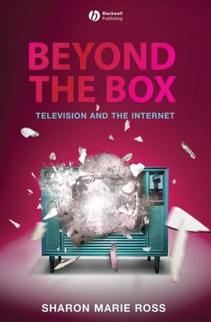 Beyond the Box: Television and the Internet (140516123X) cover image