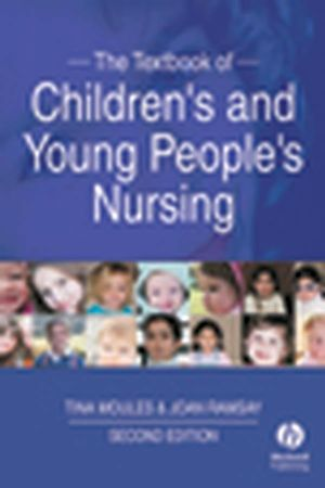 The Textbook of Children's and Young People's Nursing, 2nd Edition