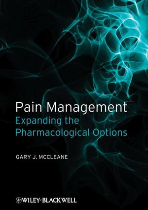Pain Management: Expanding the Pharmacological Options (140517823X) cover image