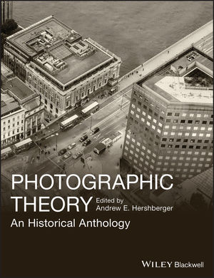 Photographic Theory: An Historical Anthology (140519863X) cover image