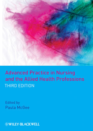 Advanced Practice in Nursing and the Allied Health Professions, 3rd Edition (144430643X) cover image