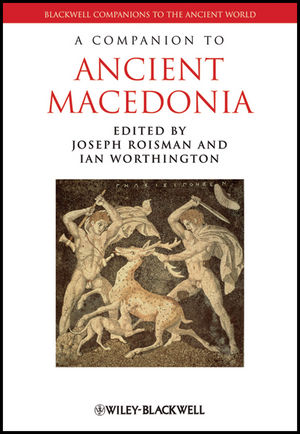 A Companion to Ancient Macedonia (144435163X) cover image