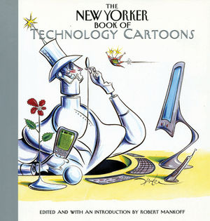 The New Yorker Book of Technology Cartoons (157660313X) cover image