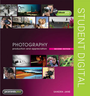 Photography Production and Appreciation eBookPLUS (Online Purchase), 2nd Edition