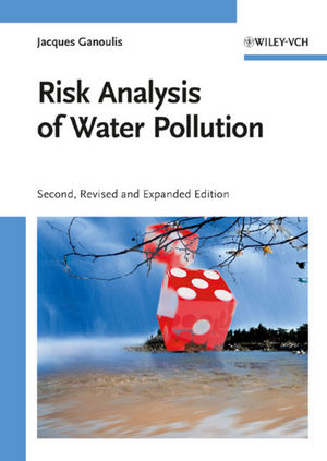 Risk Analysis of Water Pollution, 2nd Edition