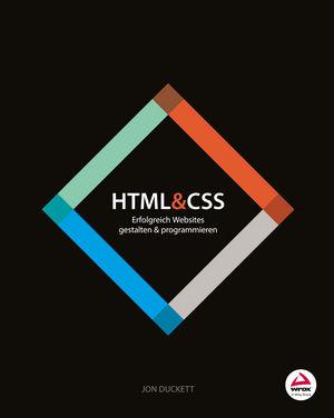 HTML and CSS: Erfolgreich Websites gestalten und programmieren (352768753X) cover image