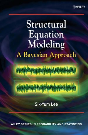 Structural Equation Modeling: A Bayesian Approach (0470024240) cover image