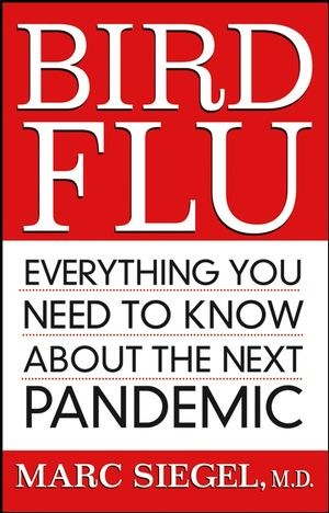 Bird Flu: Everything You Need to Know About the Next Pandemic (0470038640) cover image