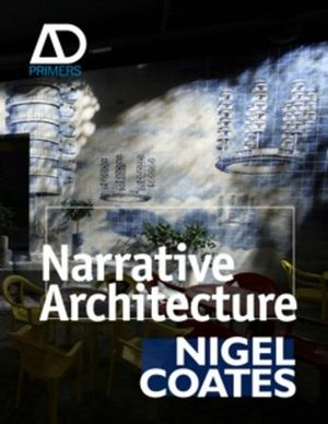 Narrative Architecture (0470057440) cover image