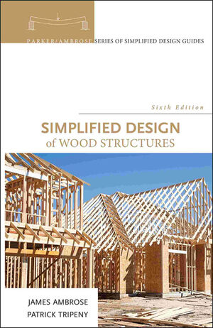 Simplified Design of Wood Structures, 6th Edition (0470187840) cover image