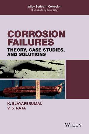 Corrosion Failures: Theory, Case Studies, and Solutions (0470455640) cover image
