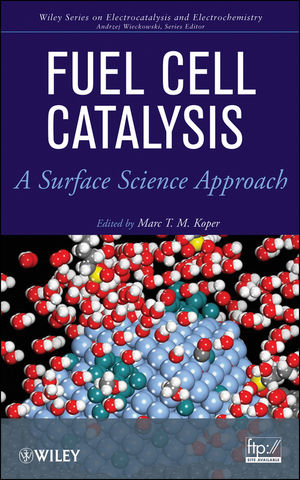 Fuel Cell Catalysis: A Surface Science Approach (0470463740) cover image