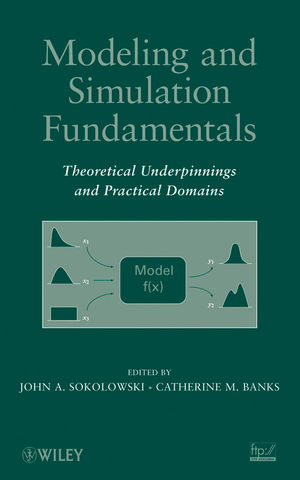 Modeling and Simulation Fundamentals: Theoretical Underpinnings and Practical Domains (0470486740) cover image