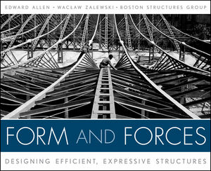 Form and Forces: Designing Efficient, Expressive Structures (0470640340) cover image