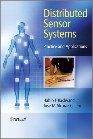Distributed Sensor Systems: Practice and Applications (0470661240) cover image