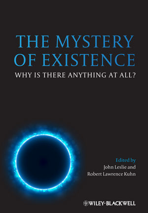 The Mystery of Existence: Why Is There Anything At All?