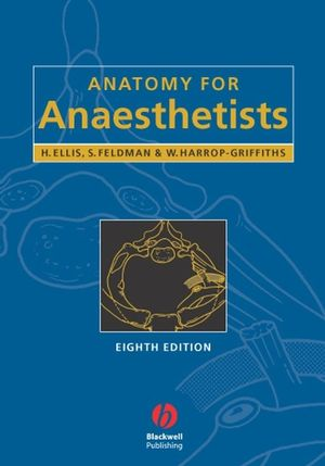 Anatomy for Anaesthetists, 8th Edition