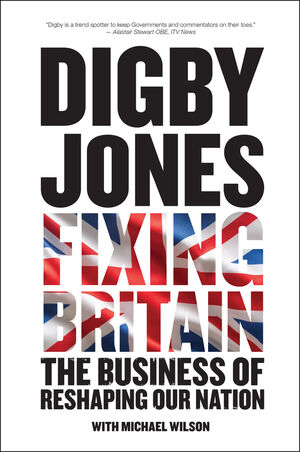 Fixing Britain: The Business of Reshaping Our Nation (0470979240) cover image