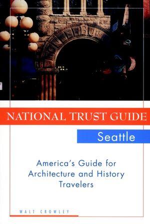 National Trust Guide Seattle: America