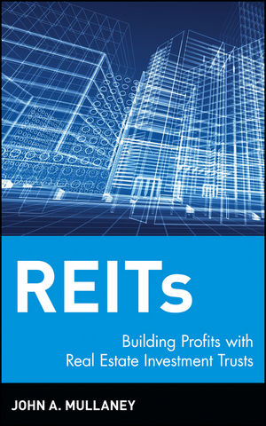 REITs: Building Profits with Real Estate Investment Trusts