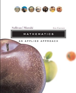Mathematics: An Applied Approach, 8th Edition